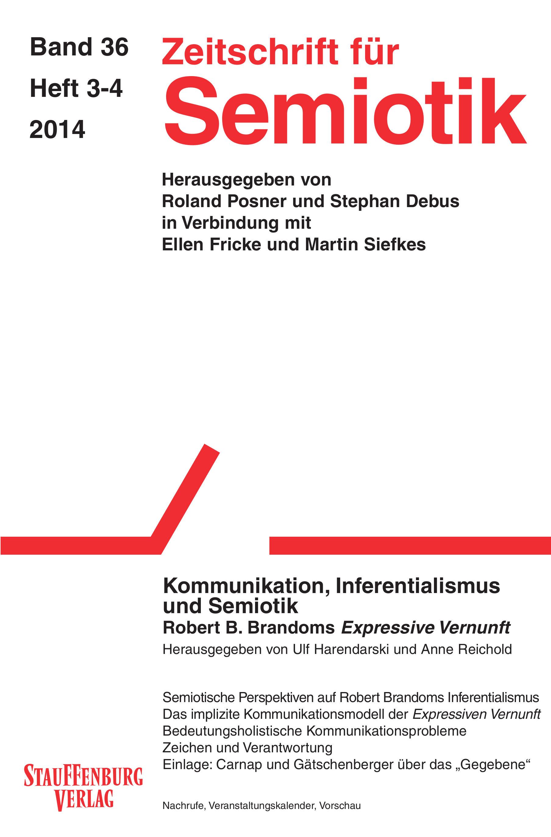 """View Vol. 36 No. 3-4 (2014): Kommunikation, Inferentialismus und Semiotik. Robert B. Brandoms """"Expressive Vernunft"""""""