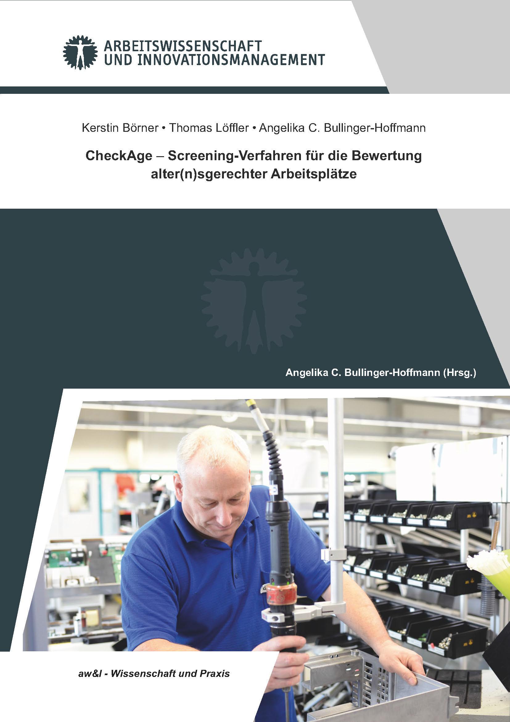 Ansehen Bd. 2 (2017): CheckAge - Screening-Verfahren für die Bewertung alter(n)sgerechter Arbeitsplätze
